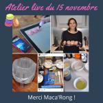 Participation à l'atelier Live Maca'Rong du 15 novembre